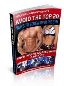 Top 20 Muscle Building Mistakes